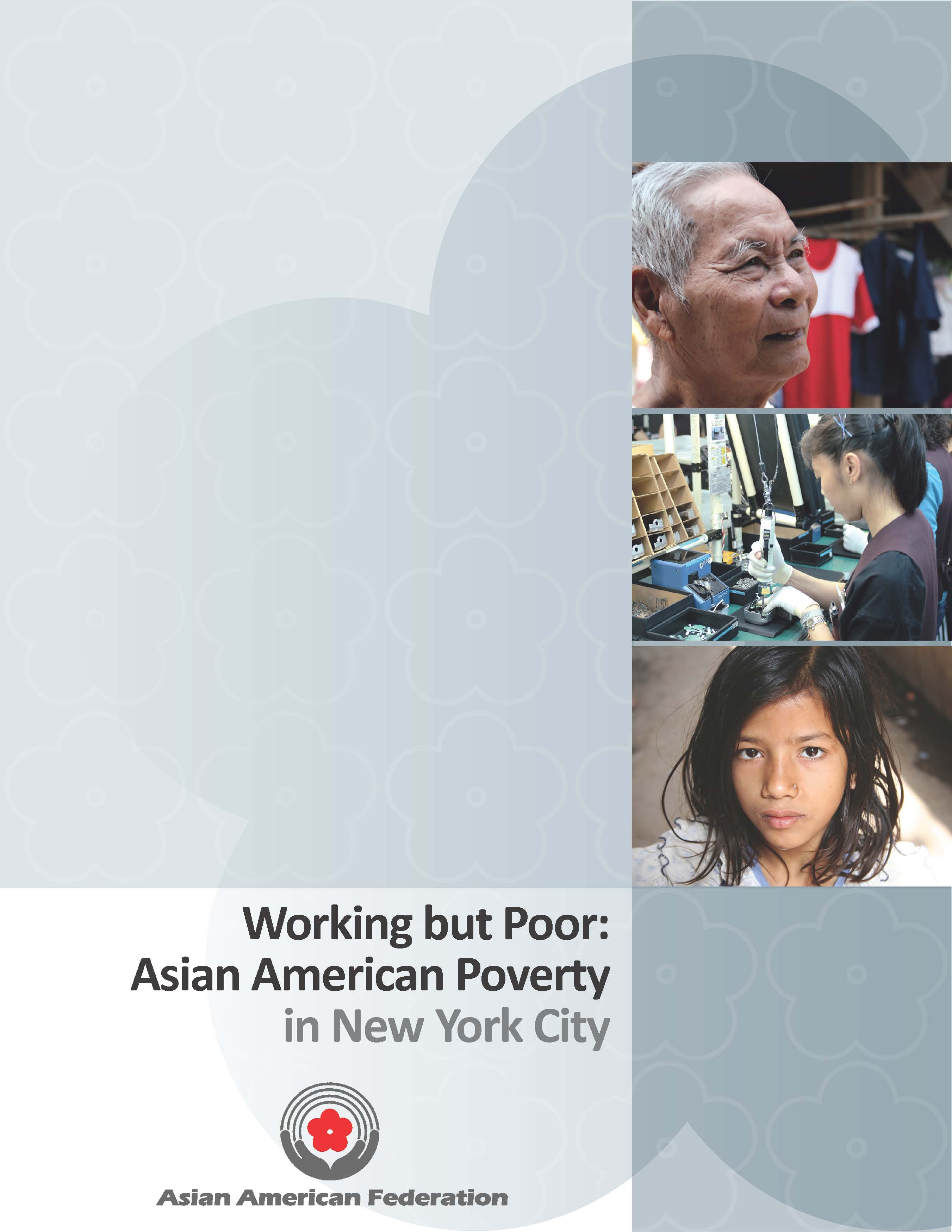 Working But Poor: Asian American Poverty in New York City