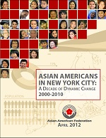 Asian Americans in New York City: A Decade of Dynamic Change 2000-2010