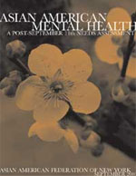Asian American Mental Health: A Post September 11th Needs Assessment
