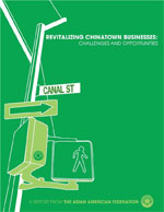 Revitalizing Chinatown Businesses: Challenges and Opportunities (2008)